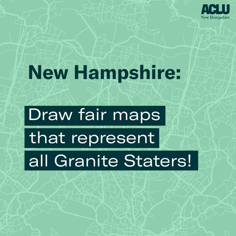 Graphic with faint aerial city street lines with text New Hampshire: Draw fair maps that represent all Granite Staters!